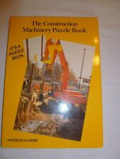 The Construction Machinery Puzzle Book  4 Puzzles in 1 Backhoe Bulldozer Grader