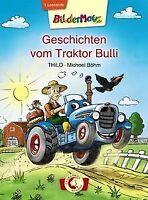 Geschichten vom Traktor Bulli von Thilo   Buch   Zustand gut