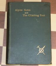 Alpine Notes and the Climbing Foot . Wherry 1896. mountaineering. First Ed
