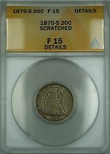 1875-S Seated Liberty Silver 20c Coin ANACS F-15 Details Scratched