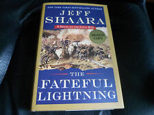 JEFF SHAARA SIGNED - THE FATEFUL LIGHTNING - First Hardcover Edition  NEW