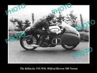 OLD HISTORIC MOTORCYCLE PHOTO OF WILFIE HERRON & HIS 500 NORTON, KILLINCHY 1956