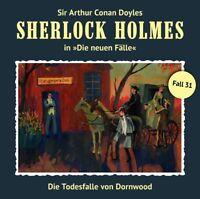 DIE TODESFALLE VON DORNWOOD (NEUE FÄLLE 31) - SHERLOCK HOLMES   CD NEU