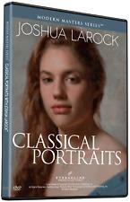 JOSHUA LAROCK: CLASSICAL PORTRAITS - Art Instruction DVD