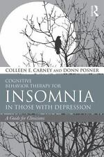 Cognitive Behavior Therapy for Insomnia in Those with Depression: A Guide for Cl