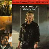 "Chris Norman - Midnight Lady (7"", Single) Vinyl Schallplatte - 3583"