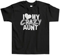 I Heart My Crazy Aunt Toddler T-Shirt Tee Love Family Cray Funny Saying Cute