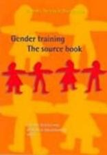 Gender Training: The Source Book (Gender, Society and Development Seri-ExLibrary