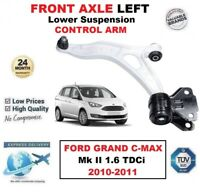 FRONT AXLE LEFT Lower Wishbone ARM for FORD GRAND C-MAX II 1.6 TDCi 2010-2011