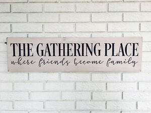 The Gathering Place Wood Sign | Where Friends Become Family | Farmhouse Style