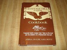 Awesome 1980 Signed 1st  Edition - Heritage Hill Farm Cookbook by Anna Rotz