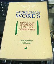 More Than Words:Prayer and Ritual for Inclusive Communities Schaffran, Kozak
