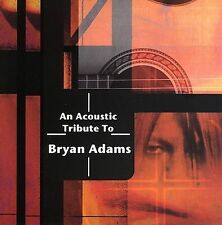 NEW An Acoustic Tribute to Bryan Adams (Audio CD)
