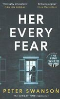 Her Every Fear By Peter Swanson. 9780571327133