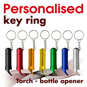 Personalised Keyring * Bottle oppener * Torch * engraved with text, name, logo