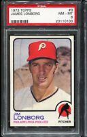 1973 Topps Baseball #3 JIM LONBORG Philadelphia Phillies PSA 8 NM-MT