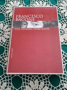 FRANCESCO BACONE I GRANDI FILOSOFI - IL SOLE 24 - VITA, PENSIERO, OPERE SCELTE