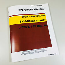 Sperry New Holland L555 L555 Deluxe Skid Steer Loader Owners Operators Manual