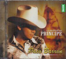 Paco Barron Lo Mejor De Un Principe CD New Nuevo