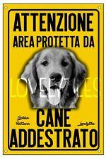 GOLDEN RETRIEVER AREA PROTETTA TARGA ATTENTI AL CANE CARTELLO PVC GIALLO