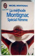 LIVRE DE 1997, LA MÉTHODE MONTIGNAC, SPÉCIAL FEMME