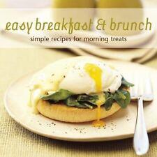 Easy Breakfast & Brunch: Simple Recipes for Morning Treats ( Blake, Susannah