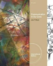 Communication in Our Lives, International Edition, Wood 9781111345570 New,.