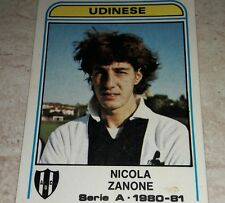 FIGURINA CALCIATORI PANINI 1980/81 UDINESE ZANONE N° 316 ALBUM 1981