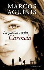La pasion segun Carmela (Spanish Edition)-ExLibrary