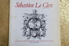 Metz. 1980 Sébastien Le Clerc, 1637-1714