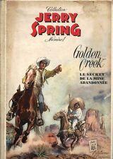 RARE EO FRANÇAISE CARTONNÉE + JIJÉ + JERRY SPRING N° 1 DE 1955 : GOLDEN CREEK