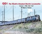 GG1: The World's Greatest Electric Locomotive, Vol. 1, PRR, 1948-1967 (NEW BOOK)