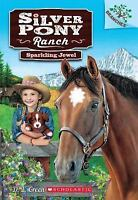 Sparkling Jewel: A Branches Book (Silver Pony Ranch #1) by Green, D.L.