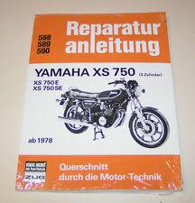 Reparaturanleitung Yamaha XS 750 - XS 750 E - XS 750 SE - ab Baujahr 1978!