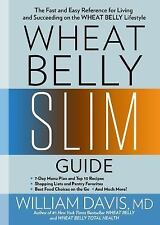 Wheat Belly Slim Guide by William Davis (2016, Paperback)