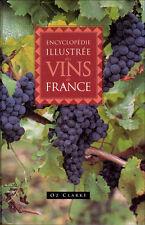 Encyclopédie illustrée des vins de France