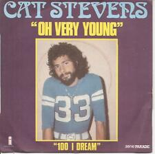 "45 TOURS / 7"" SINGLE--CAT STEVENS--OH VERY YOUNG / 100 I DREAM--1974"