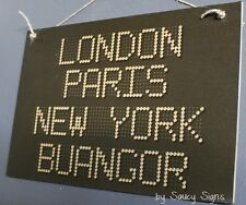 London Paris New York (Insert Your Town) Custom LED Departure Board Style Sign