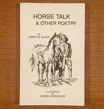 HORSE TALK & OTHER POETRY by Larry M. Slade (SIGNED)