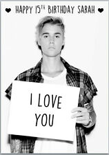 Justin Bieber I Love You Birthday Card A5 Personalised with own words