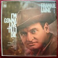 Frankie Laine~I'm Gonna Live Till I Die~1969 Harmony Records Stereo LP~Pop Vocal