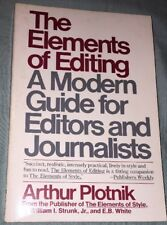 The Elements Of Editing A Modern Guide For Editors And Journalists by A. Plotnik