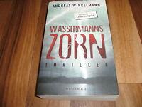 Andreas Winkelmann -- WASSERMANNs ZORN / er ist der Wassermann - will mit dir...