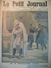 LE KAISER A MAUVAISE MINE SILENCE IMPOSé AUX JOURNALISTES LE PETIT JOURNAL 1915