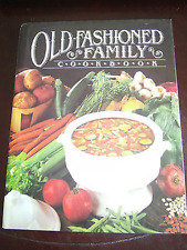 Old Fashioned Family Cookbook By Clarice L. Moon (1978) HCDJ Illustrated
