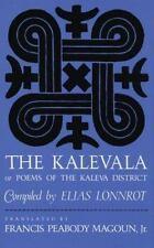 Kalevala: Or, Poems of the Kaleva District (Paperback or Softback)