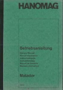HANOMAG MATADOR Betriebsanleitung 1965 Owner´s Manual Manuel d´entretien  BA