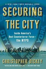 Securing the City : Inside America's Best Counterterror Force - The NYPD (VG)