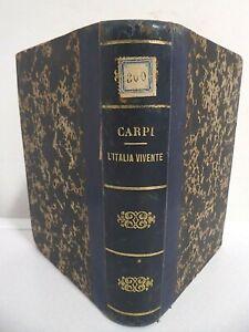 L'Italia vivente_Aristocrazia_Garibaldi_Re_Borghesia_Rara 1a edizione dell'800