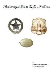 METROPOLITAN D.C. POLICE Chronology of Badges by Lucas